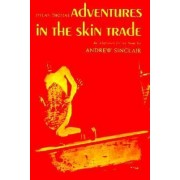 Adventures in the Skin Trade: Play by Andrew Sinclair