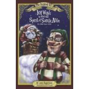 101 Ways to Keep the Spirit of Santa Alive by John Hagerman