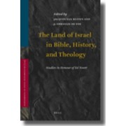 The Land of Israel in Bible, History, and Theology by J. T. A. G. M.van Ruiten