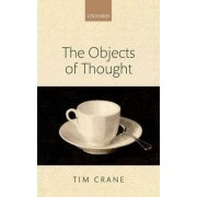 The Objects of Thought by Tim Crane