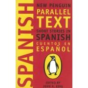 PENGUIN GROUP (UK) Short Stories in Spanish: New Penguin Parallel Texts