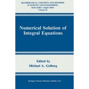 Numerical Solution of Integral Equations by Michael A. Golberg