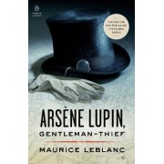 Arsene Lupin, Gentleman-thief by Maurice Leblanc