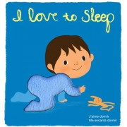 I Love to Sleep: Touch-and-Feel Books by Amelie Graux