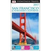 DK Eyewitness Travel Guide: San Francisco & Northern California by DK