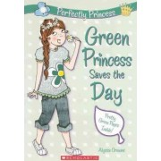Green Princess Saves the Day by Alyssa Crowne