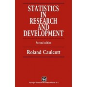 Statistics in Research and Development by Roland Caulcutt
