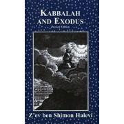 Kabbalah and Exodus by Z'Ev Ben Shimon Halevi