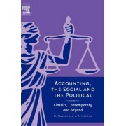 Accounting, the Social and the Political by Norman Macintosh