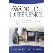 A World of Difference by Kenneth Richard Samples