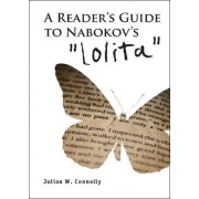 A Reader's Guide to Nabokov's Lolita by Julian W. Connolly