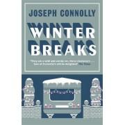 Winter Breaks by Joseph Connolly