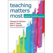 Teaching Matters Most by Thomas M. McCann
