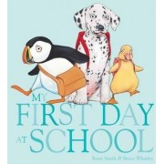 My First Day of School by Rosie Smith