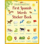 Farmyard Tales First Spanish Words Sticker Book by Heather Amery