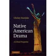 Native American Drama by Christy Stanlake