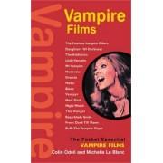 Vampire Films by Michelle Le Blanc