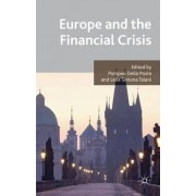 Europe and the Financial Crisis by Pompeo Della Posta