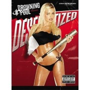 Drowning Pool -- Desensitized by Drowning Pool