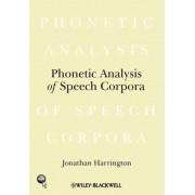 Phonetic Analysis of Speech Corpora by Jonathan Harrington