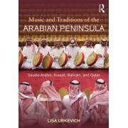 Music and Traditions of the Arabian Peninsula by Lisa Urkevich