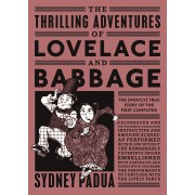 The Thrilling Adventures of Lovelace and Babbage(Sydney Padua)