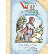 There's a Wolf at the Door by Zoe Alley