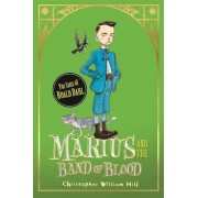 Tales from Schwartzgarten: 4: Marius and the Band of Blood