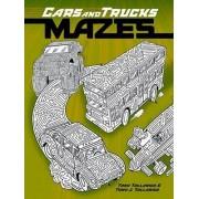Cars and Trucks Mazes by Tony Tallarico