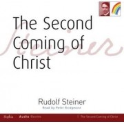The Second Coming of Christ by Rudolf Steiner