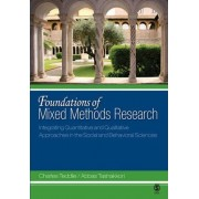Foundations of Mixed Methods Research by Charles B. Teddlie