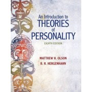 An Introduction to Theories of Personality by Matthew H. Olson