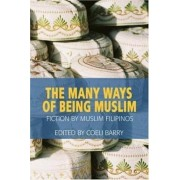 The Many Ways of Being Muslim by Coeli Barry