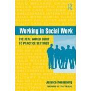 Working in Social Work by Jessica Rosenberg