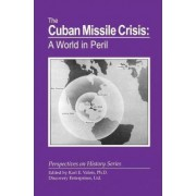 The Cuban Missile Crisis by Karl E Valois