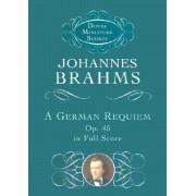 A German Requiem by Brahms