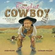 The Toughest Cowboy by John Frank