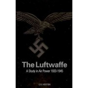 The Luftwaffe by E. R. Hooton