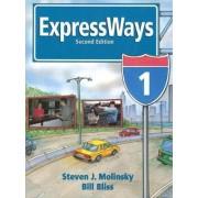 Expressways: bk. 1 by Steven J. Molinsky