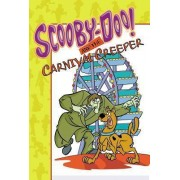 Scooby-Doo! and the Carnival Creeper by James Gelsey