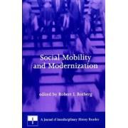 Social Mobility and Modernization by Robert I. Rotberg