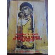 Pavecernita Cea Mica Cu Octoihul De Canoane Ale Maicii Domnului Nostru Iisus Hristos - Necunoscut