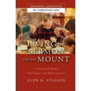 The Way of Grace and Deliverance by Glen Harold Stassen