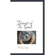 Tarrant of Tin Spout by Henry Oyen