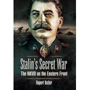 Stalin's Secret War by Rupert Butler