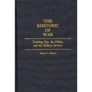 The Rhetoric of War by Mariel Ahearn