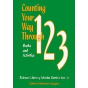 Counting Your Way Through 1-2-3 by Cathie Hilterbran Cooper