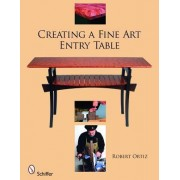 Creating a Fine Art Entry Table by Robert Ortiz