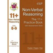 The 11+ Non-Verbal Reasoning Practice Book with Assessment Tests Ages 8-9 (GL & Other Test Providers) by CGP Books