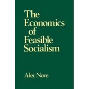 The Economics of Feasible Socialism by Alec Nove